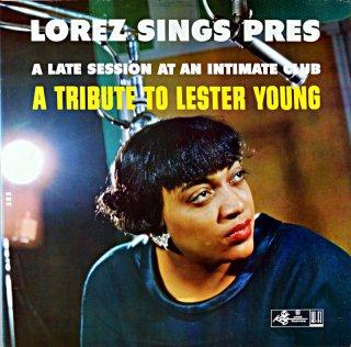 LOREZ ALEXANDRIA A TRIBUTE TO LESTER YOUNG Us盤