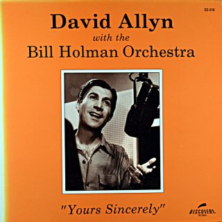 DAVID ALLYN WITH THE BILL HOLMAN ORCHESTRA YOURS SINCERELY