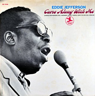 EDDIE JEFFERSON COME ALONG WITH ME