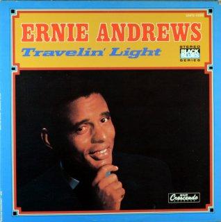 ERNIE ANDREWS TRAVELIN' LIGHT