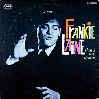 FRANKIE LAINE THAT'S MY DESIRE