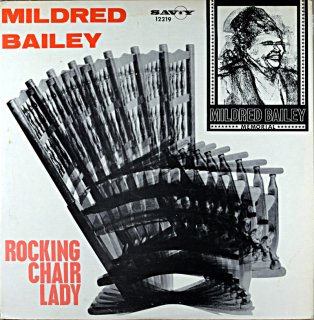 MILDRED BAILEY ROCKING CHAIR LADY