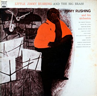 LITTLE JIMMY RUSHING AND THE BIG BRASS