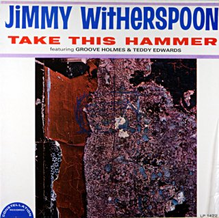 TAKE THIS HAMMER JIMMY WITHERSPOON