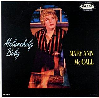 MELANCHOLY BABY MARY ANN McCALL