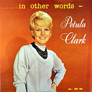 PETULA CLARK IN OTHER WORS