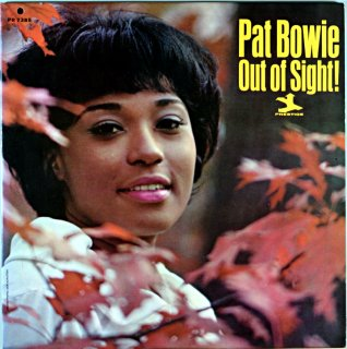 PAT BOWIE OUT OF SIGHT Original盤