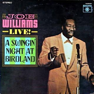 JOE WILLIAMS LIVE A SWINGIN' NIGHT AT BIRDLAND