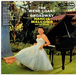 NANCIE MALCOMB THE WEST COAST OF BROADWAY