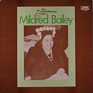 THE PAUL WHITEMAN YORE MILDRED BAILEY Us盤