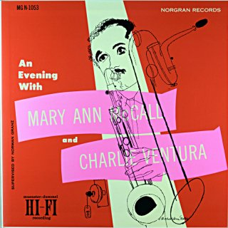 AN EVENING WITH / MARY ANN MCCALL AND CHARLIE VENTURA