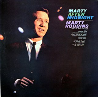 MARTY AFTER MIGNIGHT MARTY ROBBINS