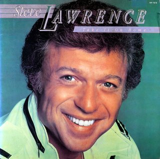 STEVE LAWRENCE TAKE IT ON HOME
