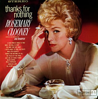 THANKS FOR NOTHING ROSEMARY CLOONEY