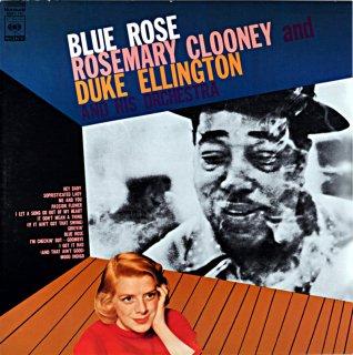 BLUE ROSE / ROSEMARY CLOONEY ELLIGTON