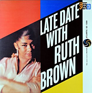 RUTH BROWN LATE DATE WITH RUTH BROWN
