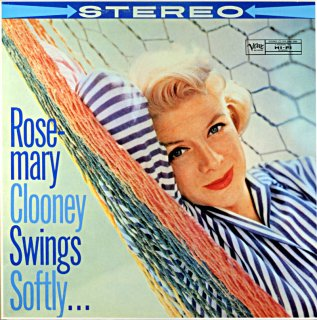 ROSEMARY CLOONEY SWINGS SOFTLY