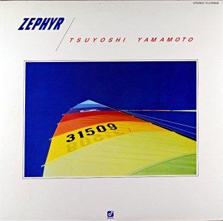YAMAMOTO TUYOSHI ZEPHYR
