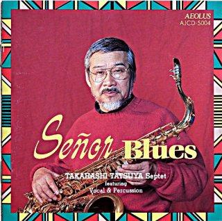 TAKAHASHI TATSUYA  SENOR BLUES KUROIWA SHIZUE