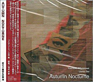 MIYANOUE YOSHIAKI / AUTUMN NOCTURNE