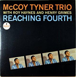 McCOY TYNER TRIO REACHING FOURTH Us盤