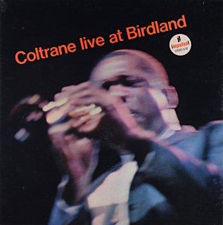 JOHN COLTRANE LIVE AT BIRDLAND Us盤