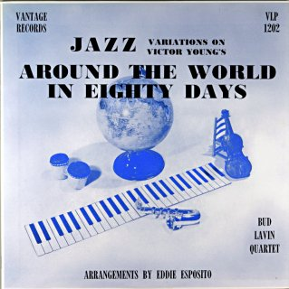 THE BUD LAVIN QUARTET PLAYS JAZZ VARIATIONS ON VICTOR YOUNG'S