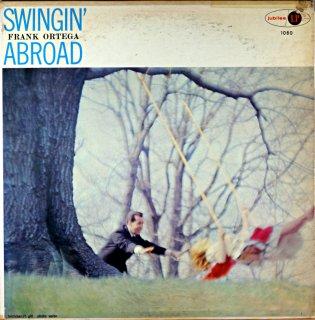 SWINGIN' FRANK ORTEGA ABROAD Original盤