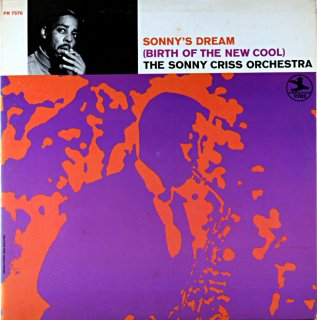 SONNY'S DREAM THE SONNY CRISS ORCHESTRA Us盤