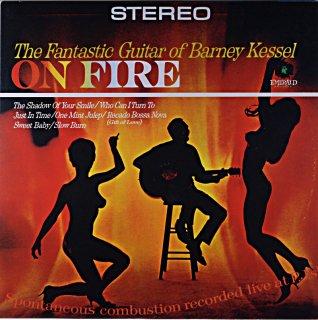 ON FIRE THE FANTASTIC GUITAR OF BARNEY KESSEL