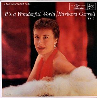 IT'S A WONDERFUL WORDL / BARBARA CARROLL TRIO
