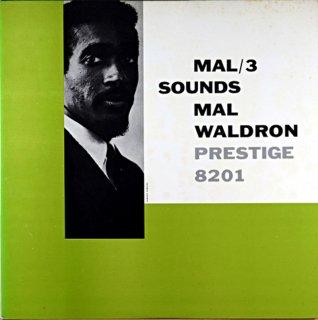 MAL-3 MAL SOUNDS MAL WALDRON SEXTET