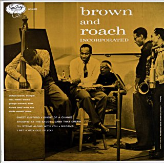 CLIFFORD BROWN AND ROACH INCORPORATE