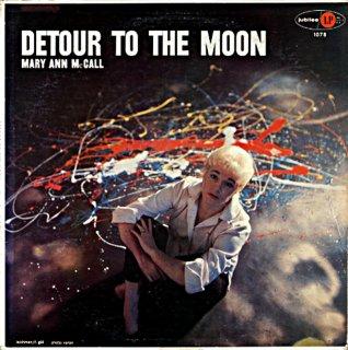 DETOUR TO THE MOON MARY ANN McCALL Original盤
