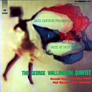 JAZZ AT HOTICKISS / GEORGE WALLINGTON QUINTET