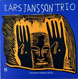 LARS JANSSON TRIO A WINDOW TOWARDS BEING Norway盤