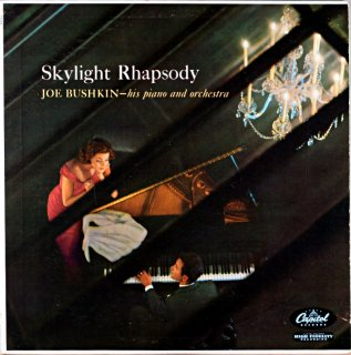 JOE BUSHKIN SKYLIGHT RHAPSODY Original盤