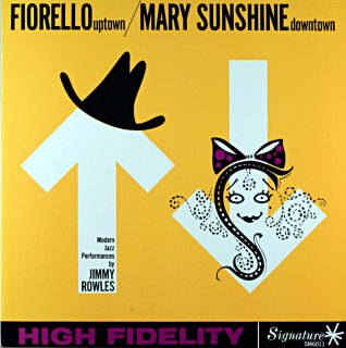 JIMMY ROWLES FIORELLO UPTOWN / MARY SUNSHINE DOWNTOWN (Fresh sound盤)