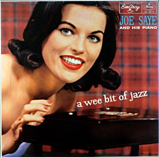 A WEE BIT OF JAZZ BY JOE SAYE