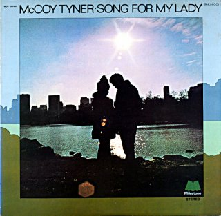 McCOY TYNER SONG FOR MY LADY