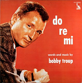 DO RE MI BOBBY TROUP