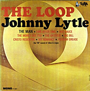 THE LOOP JOHNNY LYTLE Us盤