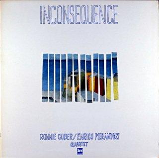 INCONSEQUENCE RONNIE CUBER / ENRICO PIERANUNZI Itarian盤