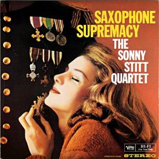 SAXOPHONE SUPREMACY THE SONNY STITT QUARTET