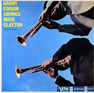 HARRY EDISON SWINGS BUCK CLAYTON AND VICE VERSA