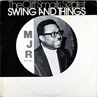 THE CLIFF SMALLS SEPTET SWING AND THINGS Us盤