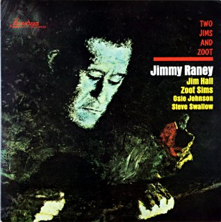 TWO JIMS AND ZOOT JIMMY RANEY
