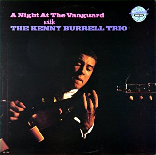 A NIGHT AT THE VANGUARD WITH THE KENNY BURRELL TRIO Us盤