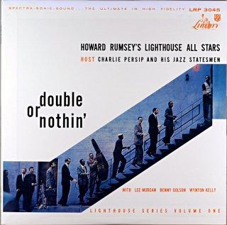 DOUBLE OR NITHIN' HOWARD ROMSEY'S LIGHTHOUSE ALL STARS