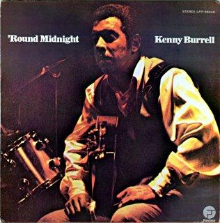 ROUND MIDNIGHT KENNY BURRELL Us盤